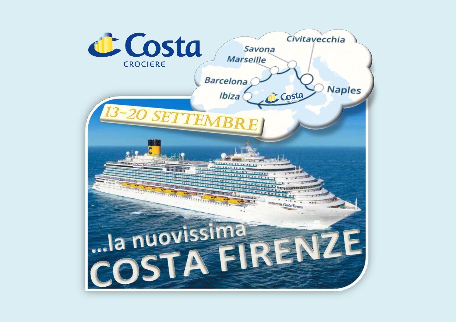 13-20 Settembre..in CROCIERA sulla nuovissima COSTA FIRENZE, la nave ispirata alla BELLEZZA del RINASCIMENTO ITALIANO